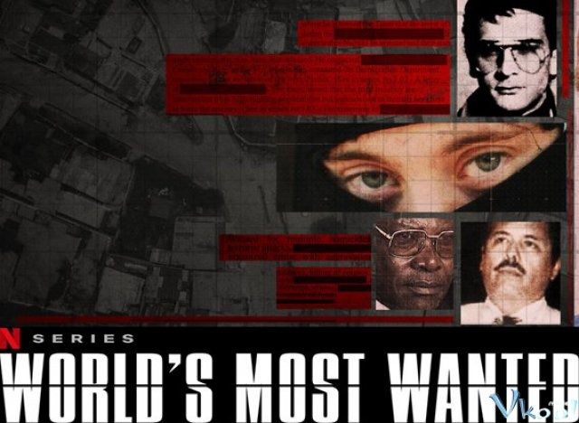 Truy Nã Toàn Cầu (World's Most Wanted)
