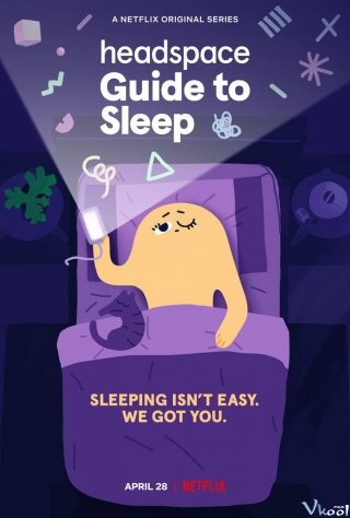 Headspace: Hướng Dẫn Ngủ (Headspace Guide To Sleep)