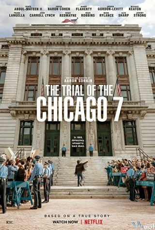 Phiên Tòa Chicago 7 (The Trial Of The Chicago 7)