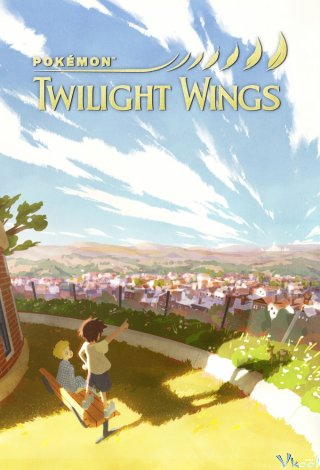 Pokemon: Twilight Wings (Hakumei No Tsubasa)